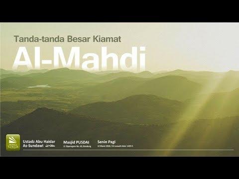 Al-Mahdi | Ustadz Abu Haidar As-Sundawy حفظه الله