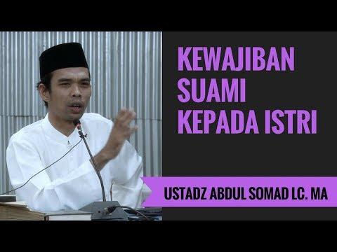 Kewajiban Suami Kepada Istri - Ustadz Abdul Somad Lc. MA