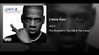 Jay Z - 2 Many Hoes