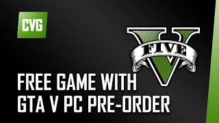 GTA V o'clock: Free game with PC pre-orders, Games that shaped GTA V and GTA IV mods