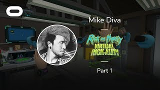 Rick and Morty: Virtual Rick-ality   VR Playthrough - Part 1   Oculus Rift Stream with Mike Diva