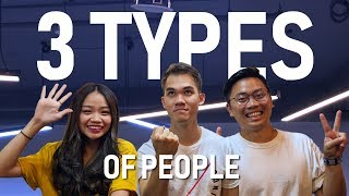 3 Types Of People
