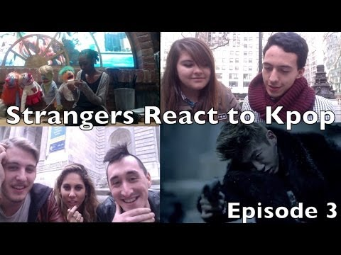 Strangers React to Kpop Episode 3 (행인들의 KPOP의 반응 3회)