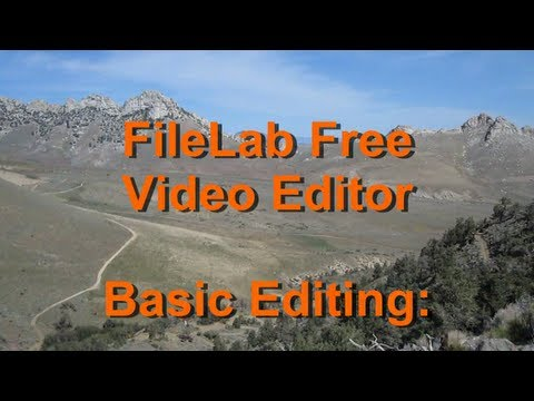 FREE Basic Video Editing for Windows  (FileLab Video Editing Software)