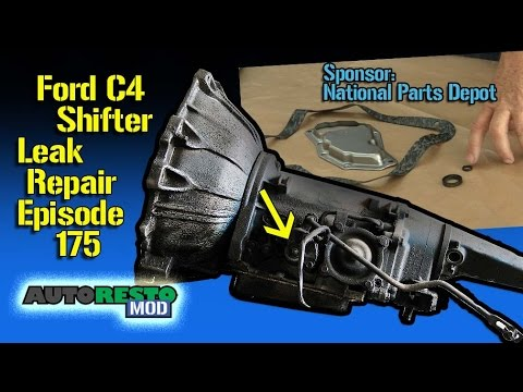 Ford C4 Transmission How To Fix Shifter Leak Episode 175