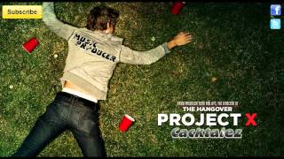 Project X - The Best Party Songs From Project X