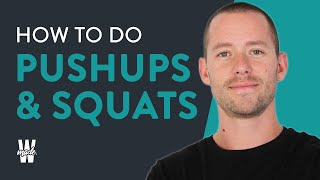 How to do perfect squats and pushups