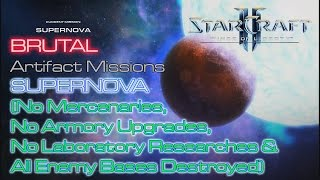 Starcraft II: Wings of Liberty - Vanilla Run - Brutal - Mission 18: Supernova