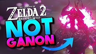 Calamity Ganon is a PUPPET - Breath of the Wild Sequel Theory