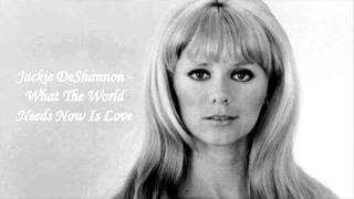 Download Lagu Jackie DeShannon - What The World Needs Now Is Love Gratis STAFABAND