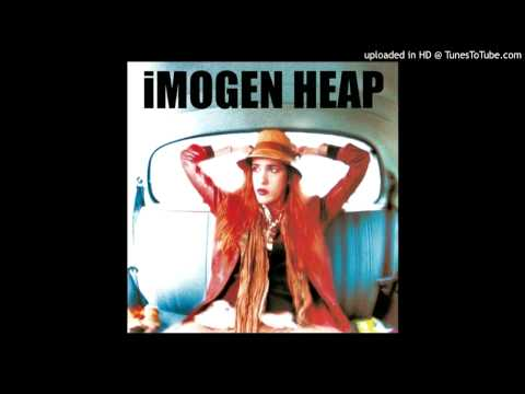 Imogen Heap - Useless
