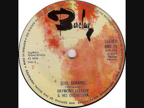 Raymond Lefevre - Soul Coaxing (Ame Caline) (1968)