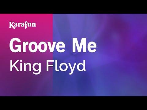 Karaoke Groove Me - King Floyd *