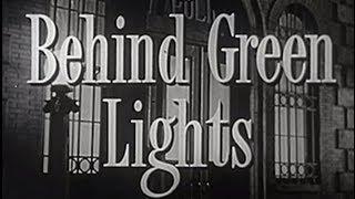 Behind Green Lights (1946) [Film Noir] [Drama] [Mystery]