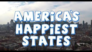 The 10 HAPPIEST STATES in AMERICA