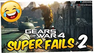 SUPER FAILS & FUNNY MOMENTS #2 (Gears of War 4)