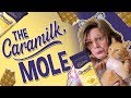 THE CARAMILK MOLE MP3