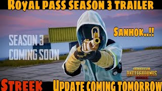 ROYAL PASS SEASON 3 UPDATE TRAILER, SANHOK COMING TOMMORROW|PUBG MOBILE|VICKYSTREEK