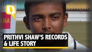 Mumbai's Batting Prodigy Prithvi Shaw's Records & Life Story - The Quint
