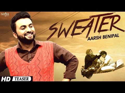 Aarsh Benipal sweater Official Teaser | Desi Crew | New Punjabi Songs 2015 Latest This Week video