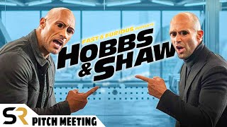 Fast and Furious Presents: Hobbs & Shaw Pitch Meeting