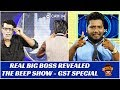 Real Big Boss Revealed | GST Special | The Beep Show #15 | Sm...