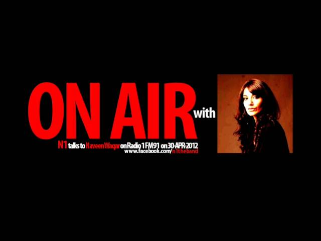 "N1 ""ON AIR"" with Naveen Waqar (DRIVE ON / FM 91) - 30/APR/2012"