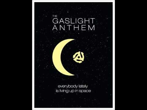 The Gaslight Anthem - Always Something