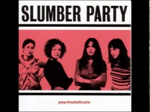 Slumber Party - Never Again
