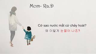 [Học tiếng hàn qua bài hát] Mom- Ra.D