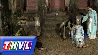 THVL  Chuyện xưa tích cũ –Tập 37[3]: Con trai Đỗ Tư kịp thời xuất hiện bắt gọn tên cướp đưa lên quan