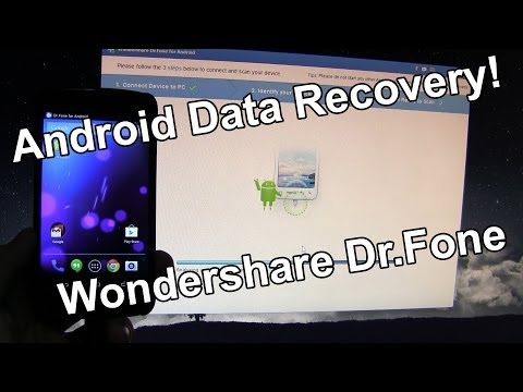 Android Data Recovery - Wondershare Dr.Fone - Recover Photos. Videos. Documents!