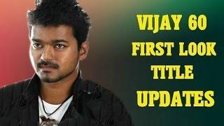 Vijay 60 Movie Titled Released | Enga Veettu Pillai