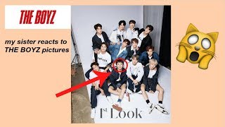 MY SISTER ( non kpopper ) REACTS to THE BOYZ PICTURES 더보이즈