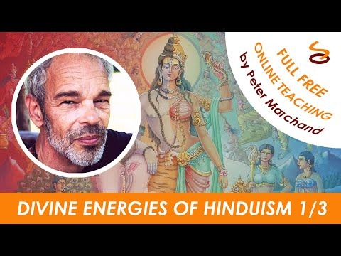 Divine Energies of Hinduism - Part 1/3