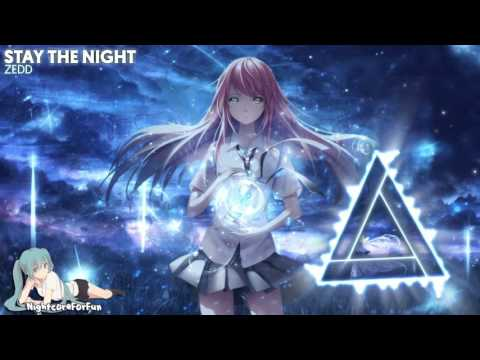 Nightcore - Stay The Night