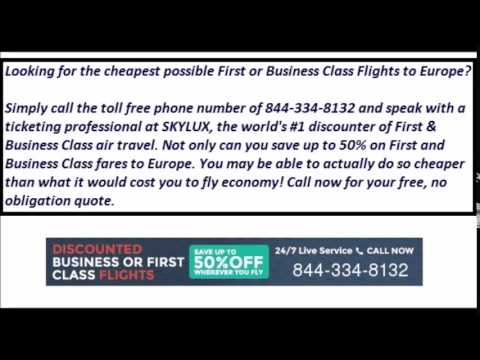 Cheapest 1st or Business Class Flights to Europe - 24/7 Free Quotes