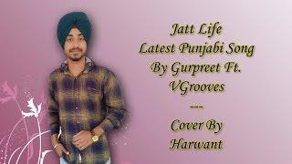 download lagu Jatt Life By Gurpreet Ft  Vgrooves Full  gratis