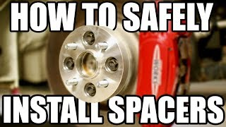 How to Safely Install Wheel Spacers