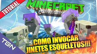 Minecraft PE 0.15.0 - Como Invocar los Jinetes Esqueletos en Minecraft Pocket Edition