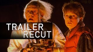 Back to the Future Trailer (Modern Recut)