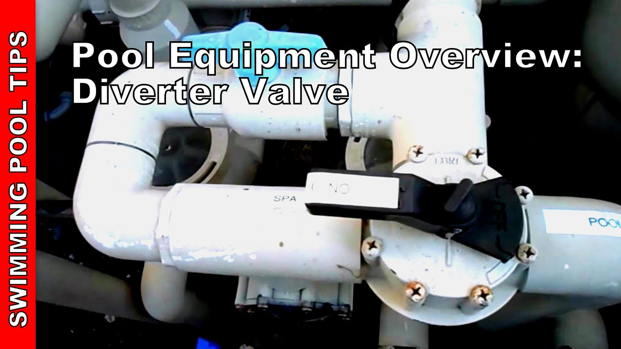 Pool Equipment Overview Part 2 Of 2 Swimming Pool Valves