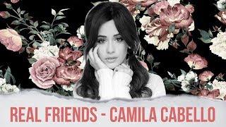 download musica Vietsub - Real Friends - Camila Cabello