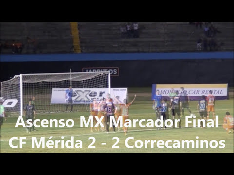 Resumen J 15 Ascenso MX CF Mérida vs Correcaminos HD