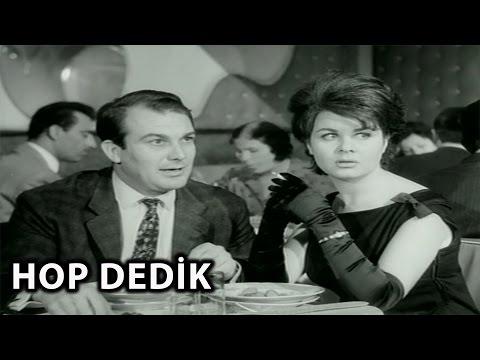 Hop Dedik (1963) - Orhan Günşıray & Fatma Girik
