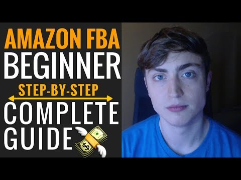 How To Sell On Amazon FBA For Beginners (A Complete. Step-by-Step Tutorial in US & UK in 2018)