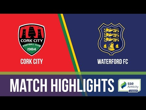 HIGHLIGHTS: Cork City 2-0 Waterford FC