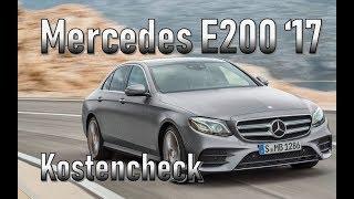 Mercedes-Benz E200 2017 Unterhaltskosten   Gebrauchtwagen