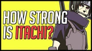 How Strong Is Itachi?