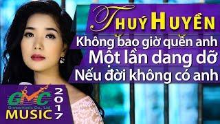Người kể chuyện Tình -Thúy Huyền trẻ đẹp hát Một lần dang dỡ ngọt như Danh Ca Hương LAN